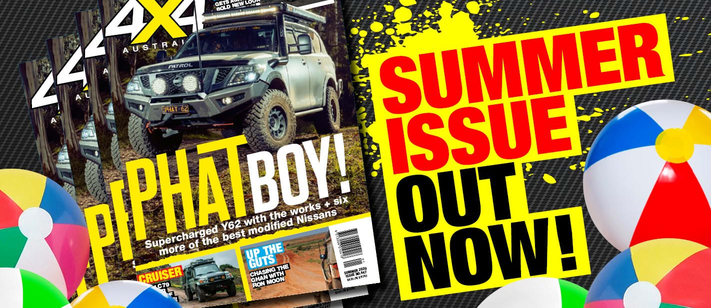 Summer 2021 issue of 4X4 Australia is out now