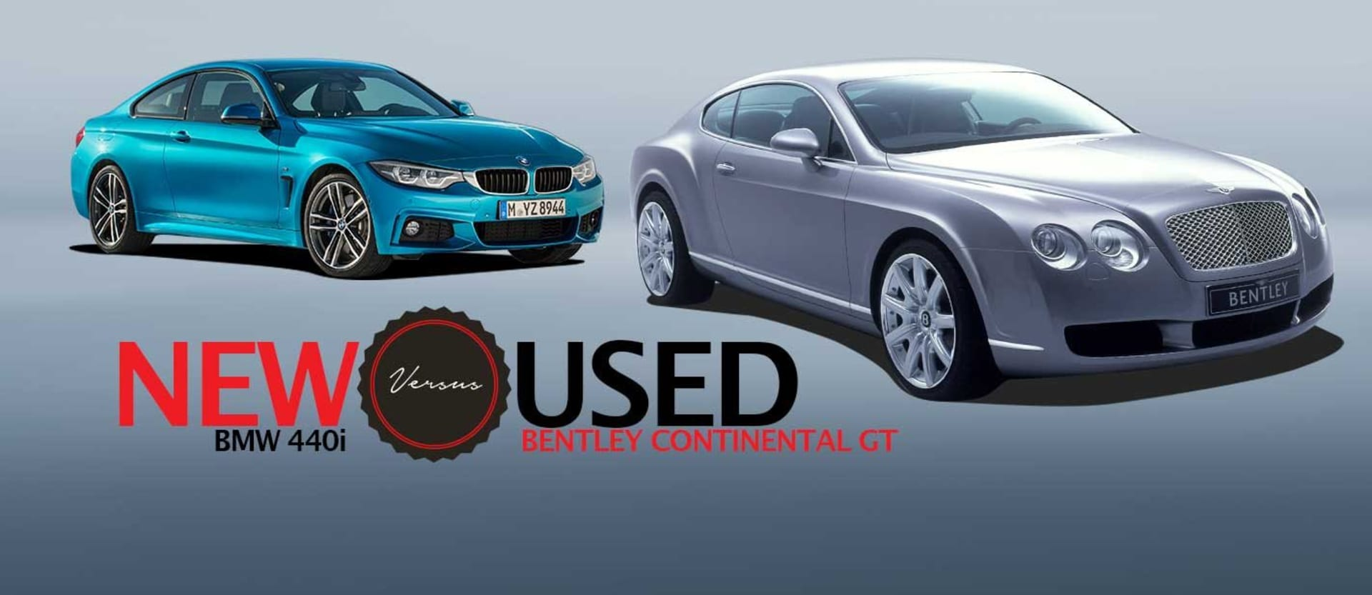 2019 BMW 440i vs 2005 Bentley Continental GT new vs used